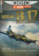 Aérojournal hors-série n°17 : Boeing B-17 Fortresse